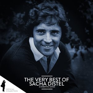 The Very Best of Sacha Distel (22 Essential Songs)