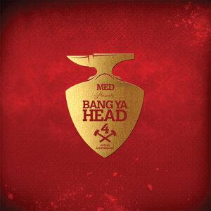 Bang Ya Head 4