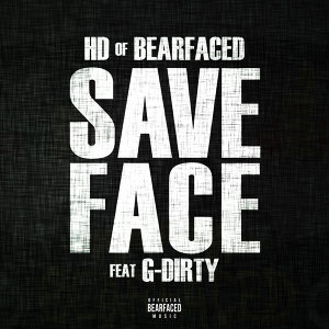 Save Face (feat. G-Dirty)