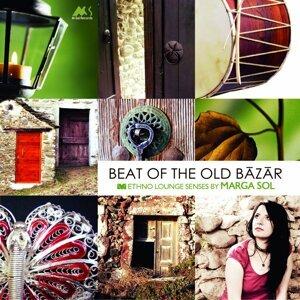 Beat of the Old Bazar - Ethno Lounge Senses