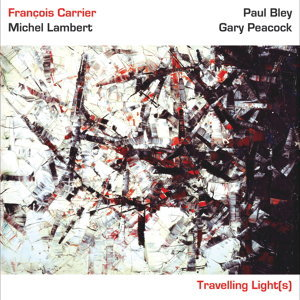 Travelling Lights (feat. Michel Lambert, Paul Bley & Gary Peacock)