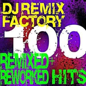 DJ Remix Factory 100 Hits! Remixed + Reworked