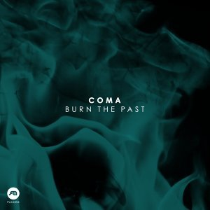 Burn The Past EP