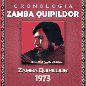 Zamba Quipildor Cronología - Zamba Quipildor (1973)
