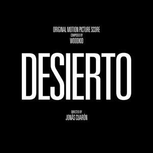 Desierto (最後一次自由電影原聲帶) - Original Motion Picture Score