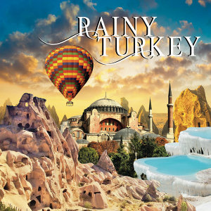 Rainy Turkey