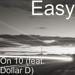 On 10 (feat. Dollar D)