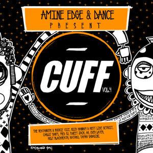 Amine Edge & DANCE Present CUFF, Vol. 4