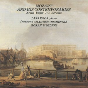 Mozart and his Contemporaries: Kraus, Vogler and J.G. Berwald