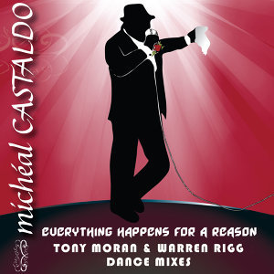 Everything Happens for a Reason (Tony Moran & Warren Rigg Dance Mixes)