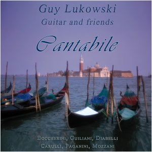 Guy Lukowski and Friends: Cantabile