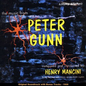 Peter Gunn - Original Soundtrack With Bonus Tracks 1959
