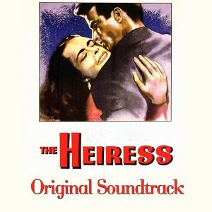"The Heiress Suite - From ""The Heiress"" Original Soundtrack"