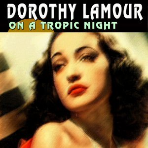On a Tropic Night - 25 Wonderfull Hits And Songs