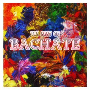 The Best of Bachate