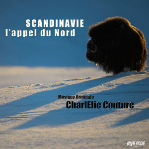 Scandinavie, l'appel du Nord (Musique originale du film)
