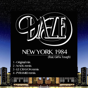 New York 1984 (feat. Girl Is Tough) [The Remixes] - EP