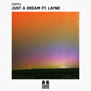 Just a Dream (feat. Layne)