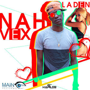 Nah Vex - Single