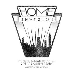 "Home Invasion Records ""2 Years Anniversary"""