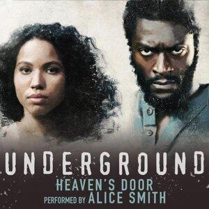 "Heaven's Door (From the Original Television Series ""Underground"")"