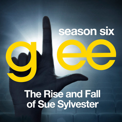 Glee: The Music, The Rise and Fall of Sue Sylvester