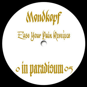 Ease Your Pain Remixes - EP