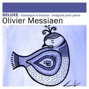 Deluxe - Messiaen: Catalogue d'oiseaux & Intégrale pour piano