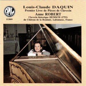Louis-Claude Daquin: Premier Livre de Pièces de Clavecin - Dédié à S. A. Mademoiselle de Soubise