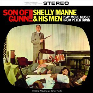 Son of Gunn!! - More Music from Peter Gunn - Original Album Plus Bonus Tracks