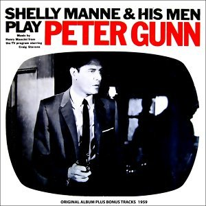 Music from Peter Gunn - Original Album Plus Bonus Tracks 1959