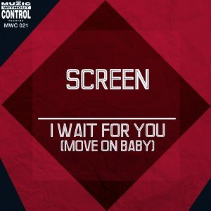 I Wait for You - Move On Baby