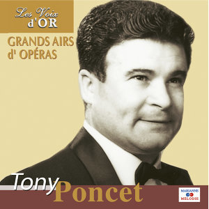 "Tony Poncet, Vol. 1 (Collection ""Les voix d'or"")"