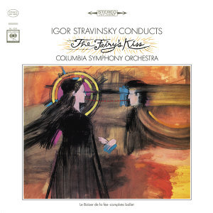 "Stravinsky Conducts ""The Fairy's Kiss"""