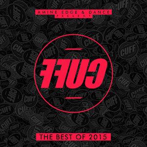 Amine Edge & DANCE Present FFUC, Vol. 2 (The Best of CUFF 2015)