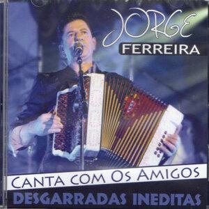 Jorge Ferreira Canta Com Os Amigos Desgarradas Ineditas