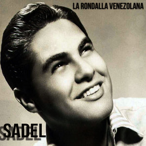 Sadel: La Rondalla Venezolana