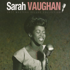 Sarah Vaughan - Jazz Masters Deluxe Collection