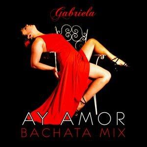 Ay Amor (Bachata Mix)