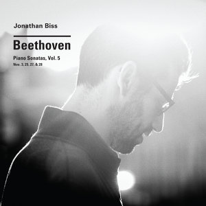 Beethoven: Piano Sonatas Vol. 5 (Nos. 3, 25, 27, 28)