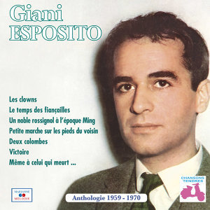 "Anthologie 1959-1970 (Collection ""Chansons tendres"")"