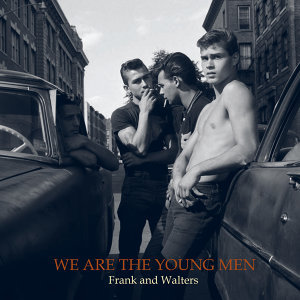 We Are the Young Men