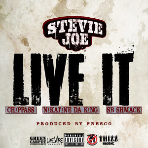 Live It (feat. Chippass, Nikatine da King & Sb Shmack)