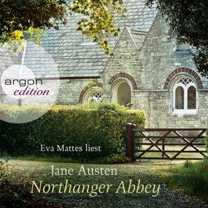 Northanger Abbey - Ungekürzte Fassung