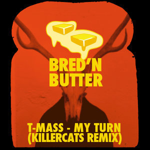 My Turn (Killercats Remix)