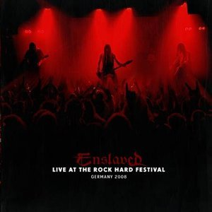 Live at Rock Hard Festival, 2008 - Live
