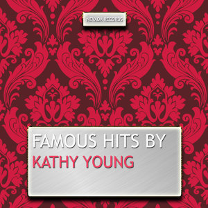Famous Hits By Kathy Young