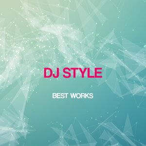 Dj Style Best Works