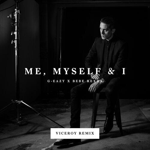Me, Myself & I - Viceroy Remix