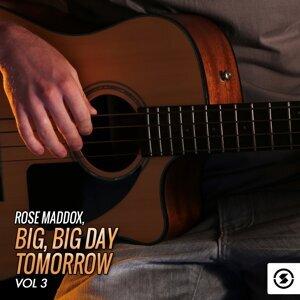 Big, Big Day Tomorrow, Vol. 3